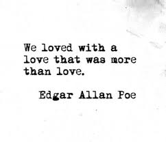 Edgar Allan Poe Love Quotes Poe Love Quotes Stunning 100 Powerful Edgar Allan Poe Quotes About 60
