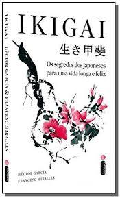 Resultado de imagem para ikigai o segredo