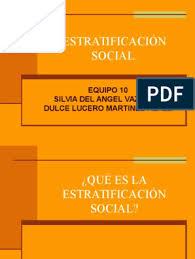 La Estratificación Social   Estratificación social   Desigualdad social