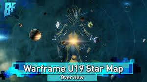 Warframe U19 Star Map Everything You Need To Know
