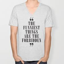 Mark Twain Quote On The Funniest Things In Life Typography Illustration For Laughing Happy Life Unisex V Neck By Stefanoreves