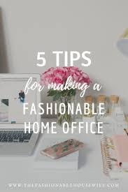 Making a home office Craft Room Tips For Making Fashionable Home Office The Fashionable Housewife Tips For Making Fashionable Home Office The Fashionable Housewife