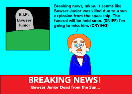 goodman sml. slickdoodleguy 6 5 mr. goodman reports that bowser junior is dead by mikeeddyadmirer89 sml i