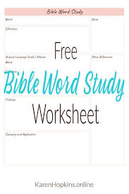 Word Study Worksheet Free Bible Word Study Worksheet To Help You With This Great
