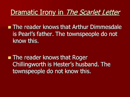 Dramatic Irony in The Scarlet Letter