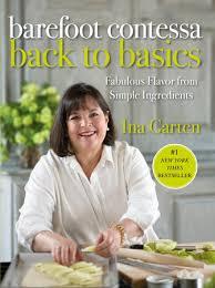 Barefoot Contessa Back to Basics by Ina Garten: 9781400054350 |  PenguinRandomHouse.com: Books