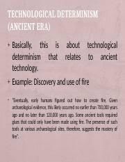Technological Determinism Technological Determinism Ancient Era Pabinguit Pptx