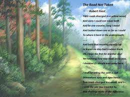robert frost the road not taken essay the road not taken by robert frost essay cyber essays