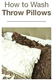 How To Wash Throw Pillows Without Removable Cover Beauteous Can You Wash Throw Pillows Tips Tricks How To Wash A Pillow Can You
