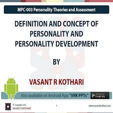 personality theories 03 personality theories and assessment vasant r kothari