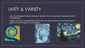 Unity And Variety Principles Of Design C Principles Of Design Janie Salazar 7 Th Period Ppt Download