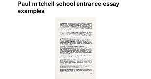 paul mitchell school entrance essay examples google docs
