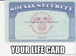 Security Card - Your Life Meme Social Generator