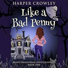 Like a Bad Penny by Harper Crowley | Audiobook | Audible.com
