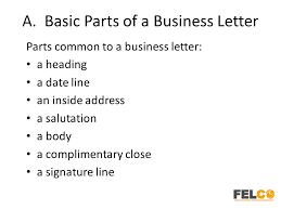 Basic Business Letters Lesson 2 Business Letters Parts And Formats Ppt Download