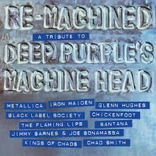 <b>Various Artists</b>: Re-Machined: A Tribute To <b>Deep Purple's</b> Machine ...