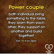 Power Couple Quotes Power Couple Both Individual Bring Something to the Table They Learn 47