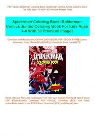1992) mike zeck (pencils), bob mcleod (inks) & steve buccellato (colors) . Pdf Ebook Spiderman Coloring Book Spiderman Comics Jumbo Coloring Book For Kids Ages 4 8 With 30 Premium Images Read