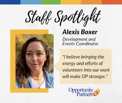 Staff Spotlight - Alexis Boxer - Opportunity Partners