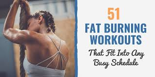 51 fat burning workouts that fit into