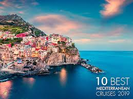 best mediterranean cruise 10 best mediterranean cruises for 2019 the cruise line blog
