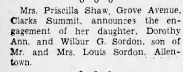 Engagement of Dorothy Ann Shaw and Wilbur Glahn Sordon announcement -  Newspapers.com