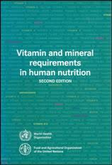 Human Nutritional Needs Chart Who Vitamin And Mineral Requirements In Human Nutrition