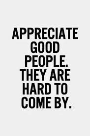 Quotes About Good People Unique Appreciate Good People Be Grateful Appreciate Life Tap To See