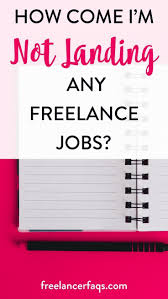 best lance writing legit online jobs for writers images how come i m not landing any lance jobs