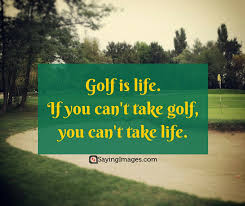 Golf And Life Quotes Simple 48 Fun And Motivating Golf Quotes SayingImages