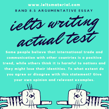 ielts writing actual test in band argumentative  com ielts writing task 2 essay of band 8 5 international trade