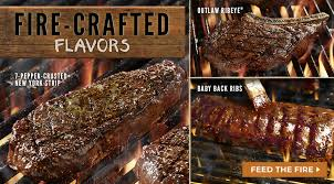 try longhorn s outlaw ribeye or one of our other fire crafted flavors tonight