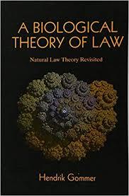 Biological Theory A Biological Theory Of Law Natural Law Theory Revisited