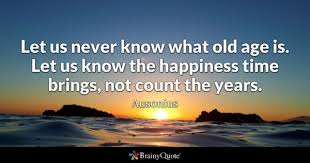 Quotes About Age Amazing Age Quotes BrainyQuote