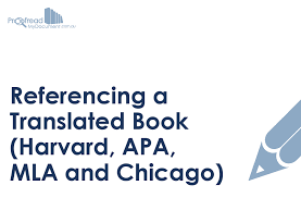 Referencing A Translated Book Harvard Apa Mla And Chicago