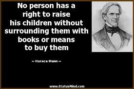 40 Horace Mann Quotes 40 QuotePrism Best Horace Mann Quotes