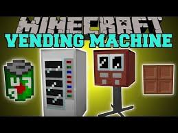 Vending Machine Mod Interesting Minecraft VENDING MACHINE MOD BUY DRINKS AND CANDY Mod Showcase