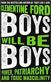 Amazon.com: <b>Boys Will Be</b> Boys (9781786076632): Ford, Clementine