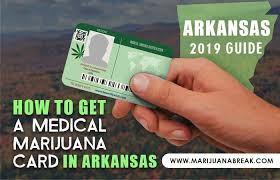A Card 2019 Get Guide Arkansas Marijuana In To How Medical