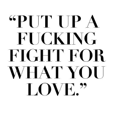 Fight For What You Love Quotes Gorgeous Download Fight For What You Love Quotes Ryancowan Quotes