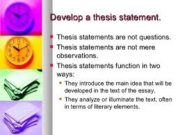 how to write a literary analysis essay  5 develop a thesis statement