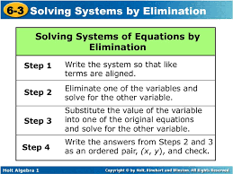 eliminate one of the variables and solve for the other variable