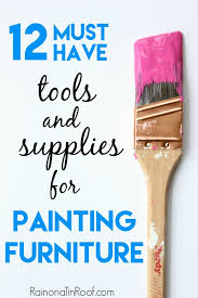 list of tools for painting furniture what to use to paint furniture supplies for