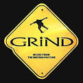 Grind: Music From The Motion Picture