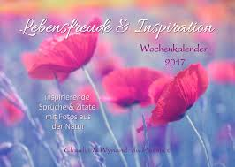 Lebensfreude Inspiration 2017 Wochenkalender Inspirierende