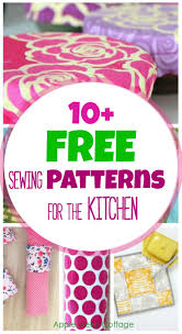 Free Sewing Patterns For Beginners Delectable 48 Handy And Free Sewing Patterns For The Kitchen AppleGreen Cottage