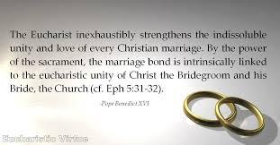 Christian Marriage Quotes Amazing Daily Eucharist Quote Pope Benedict XVI Eucharistic Virtue