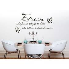 dream the future belongs to those who believe in there dreams bedroom and living room wall art decal sticker picture on dream wall art uk with dream the future belongs to those who believe in there dreams