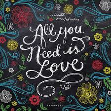 Small Picture All You Need Is Love Wall Calendar Feel the love with this