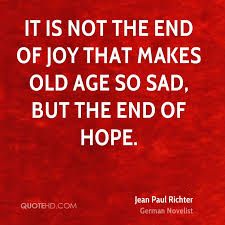 Old Age Quotes Simple Jean Paul Richter Age Quotes QuoteHD
